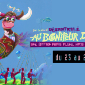 29e Festival désarticulé Au Bonheur des Mômes