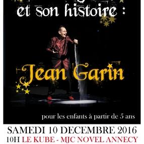 Un magicien et son histoire : Jean Garin