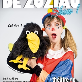 Spectacle familial  Le Drôle de Zoziau Show