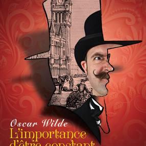 Théâtre L'importance d'être constant d'Oscar Wilde