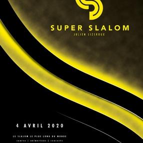 Annulé - Le Super Slalom par Julien Lizeroux